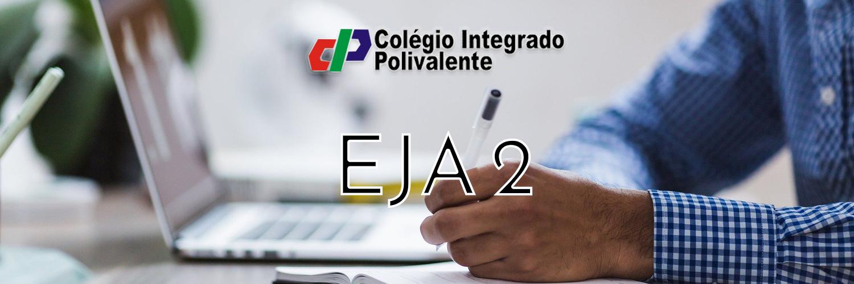 EJA 2 (2ª e 3ª série do Ensino Médio)